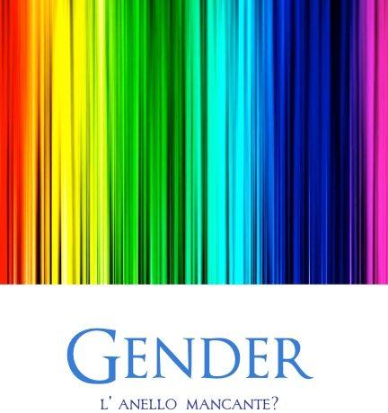 """""""Gender. L'anello mancante?"""""""